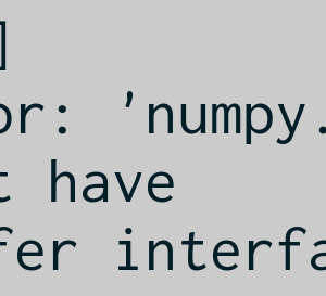 numpy.int32 does not have the buffer interface