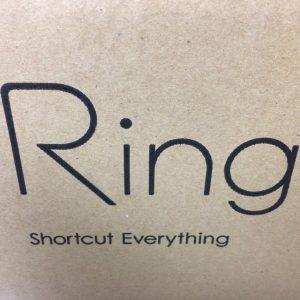 Ringが届いた & 開梱の儀
